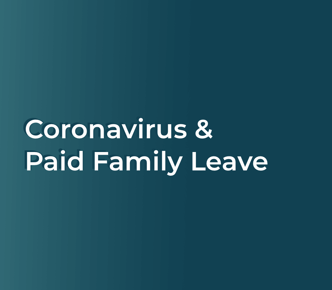 Coronavirus and Paid Family Leave