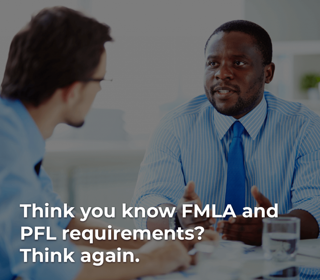 FMLA and PFL employee and manager